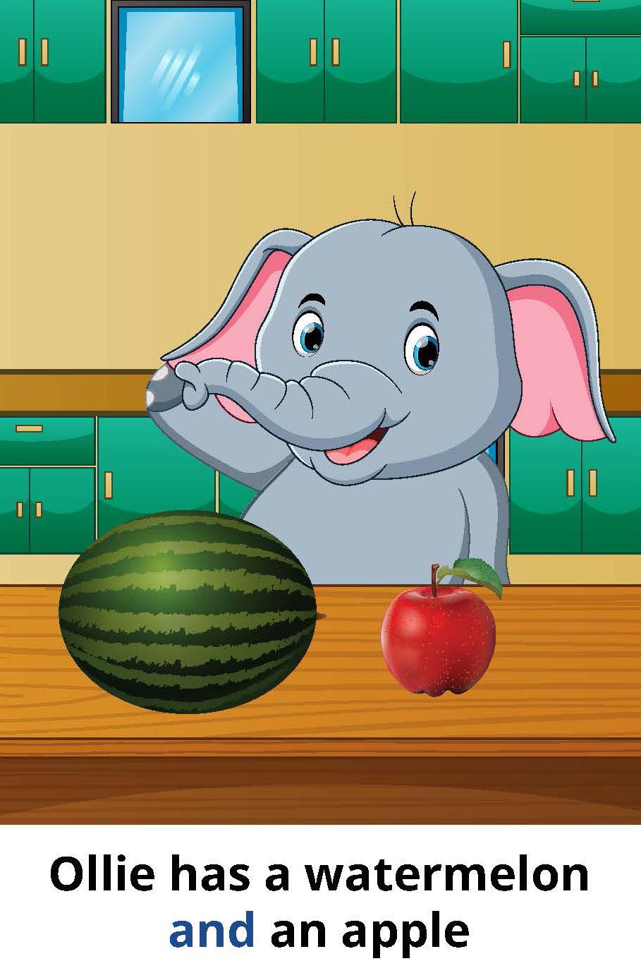 Ollie has an apple and a watermelon